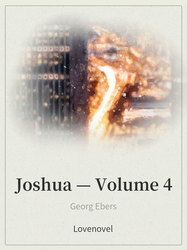 Joshua — Volume 4
